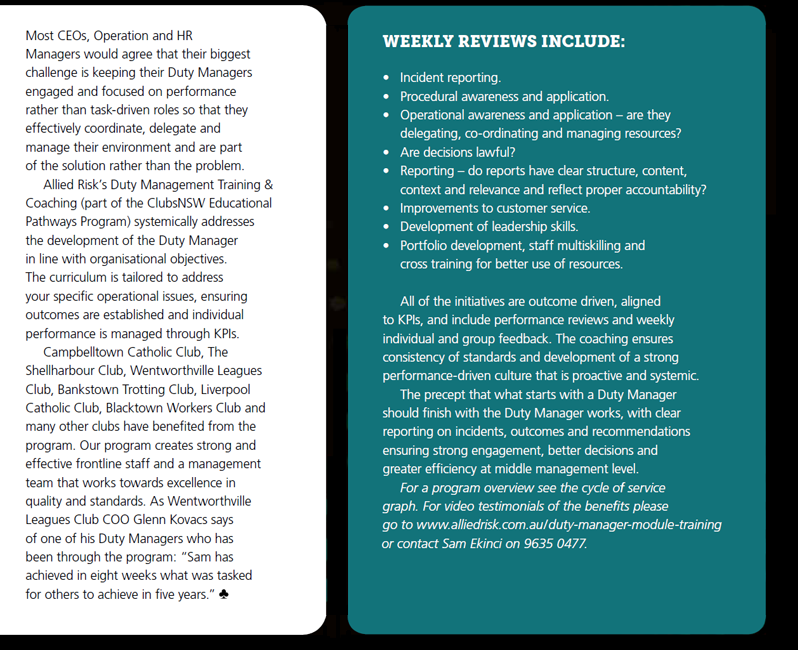Weekly Reviews provided as a part of the training cover Incidents, Corporate Objectives, Confrontation, Reporting, and Leadership Development.